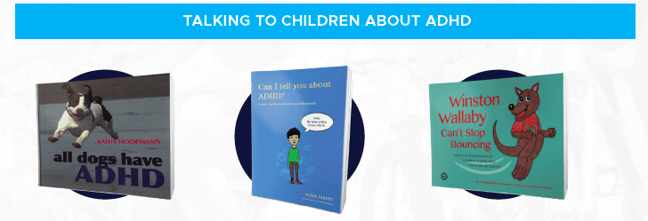 Books to help talk to children about ADHD